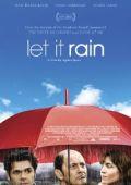 """Постер 1 из 2 из фильма """"Расскажи мне о дожде"""" /Parlez-moi de la pluie/ (2008)"""