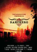 "Постер 2 из 2 из фильма ""Ранчеро"" /Ranchero/ (2008)"