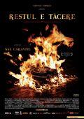 """Постер 1 из 1 из фильма """"Дальше – тишина"""" /Restul e tacere/ (2007)"""
