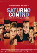 """Постер 4 из 10 из фильма """"Сатурн против"""" /Saturno contro/ (2007)"""