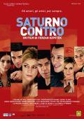 """Постер 3 из 10 из фильма """"Сатурн против"""" /Saturno contro/ (2007)"""