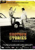 """Постер 4 из 5 из фильма """"Огнестрельные истории"""" /Shotgun Stories/ (2007)"""