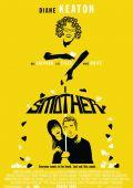 "Постер 3 из 8 из фильма ""Мамаша"" /Smother/ (2007)"