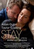 """Постер 1 из 1 из фильма """"Останься"""" /Stay/ (2013)"""