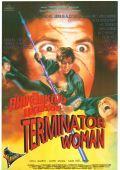 "Постер 1 из 1 из фильма ""Леди терминатор"" /Terminator Woman/ (1993)"