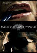 """Постер 16 из 26 из фильма """"Девушка с татуировкой дракона"""" /Man som hatar kvinnor/ (2009)"""
