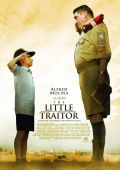 """Постер 1 из 1 из фильма """"Маленький предатель"""" /The Little Traitor/ (2007)"""