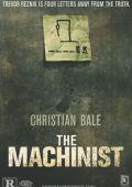 """Постер 10 из 13 из фильма """"Машинист"""" /The Machinist/ (2004)"""