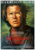 """Постер 3 из 6 из фильма """"Берег москитов"""" /The Mosquito Coast/ (1986)"""
