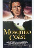 """Постер 2 из 6 из фильма """"Берег москитов"""" /The Mosquito Coast/ (1986)"""