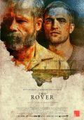 """Постер 12 из 23 из фильма """"Ровер"""" /The Rover/ (2014)"""