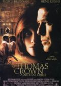 "Постер 3 из 5 из фильма ""Афера Томаса Крауна"" /The Thomas Crown Affair/ (1999)"