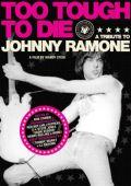 Слишком крут, чтобы умереть: Чествование Джонни Рам