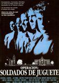 """Постер 2 из 2 из фильма """"Игрушечные солдатики"""" /Toy Soldiers/ (1991)"""