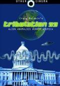 Трибуляция 99: Инопланетные аномалии под Америкой