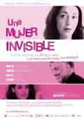 "Постер 1 из 1 из фильма ""Женщина-невидимка"" /Una mujer invisible/ (2007)"