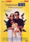 """Постер 2 из 3 из фильма """"Из жизни тайных агентов"""" /Undercover Blues/ (1993)"""