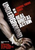 """Постер 1 из 1 из фильма """"Андерграунд"""" /Underground/ (2007)"""