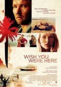 "Постер 3 из 4 из фильма ""Не говори ничего"" /Wish You Were Here/ (2012)"