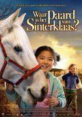 """Постер 1 из 1 из фильма """"Где лошадь Санта Клауса?"""" /Waar is het paard van Sinterklaas?/ (2007)"""