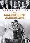 """Постер 2 из 2 из фильма """"Великолепие Амберсонов"""" /The Magnificent Ambersons/ (1942)"""
