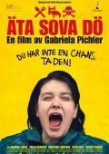 "Постер 1 из 1 из фильма ""Ешь Спи Умри"" /Ata sova do/ (2012)"