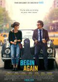 """Постер 3 из 3 из фильма """"Хоть раз в жизни"""" /Begin Again/ (2013)"""