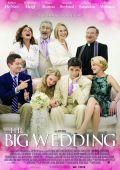 """Постер 7 из 7 из фильма """"Большая свадьба"""" /The Big Wedding/ (2013)"""