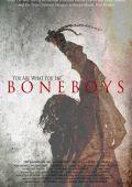 """Постер 1 из 3 из фильма """"Обвальщики"""" /Boneboys/ (2012)"""