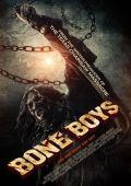 """Постер 3 из 3 из фильма """"Обвальщики"""" /Boneboys/ (2012)"""