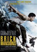 """Постер 5 из 10 из фильма """"13-й район: Кирпичные особняки"""" /Brick Mansions/ (2014)"""