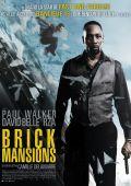 """Постер 7 из 10 из фильма """"13-й район: Кирпичные особняки"""" /Brick Mansions/ (2014)"""