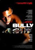"""Постер 3 из 4 из фильма """"Садист"""" /Bully/ (2001)"""
