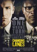 """Постер 1 из 1 из фильма """"В чужом ряду"""" /Changing Lanes/ (2002)"""