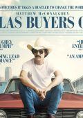 """Постер 6 из 6 из фильма """"Далласский клуб покупателей"""" /Dallas Buyers Club/ (2013)"""