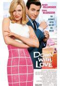 """Постер 1 из 4 из фильма """"К черту любовь!"""" /Down with Love/ (2003)"""