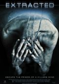 "Постер 2 из 2 из фильма ""Извлечение"" /Extracted/ (2012)"