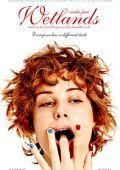 """Постер 3 из 5 из фильма """"Запретная территория"""" /Feuchtgebiete/ (2013)"""