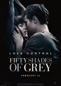 """Постер 2 из 10 из фильма """"Пятьдесят оттенков серого"""" /Fifty Shades of Grey/ (2015)"""