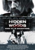 """Постер 3 из 3 из фильма """"Скрытое в лесу"""" /Hidden in the Woods/ (2014)"""