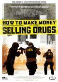 """Постер 2 из 2 из фильма """"Как заработать деньги, продавая наркотики"""" /How to Make Money Selling Drugs/ (2012)"""