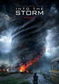 """Постер 2 из 18 из фильма """"Навстречу шторму"""" /Into the Storm/ (2014)"""