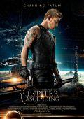 """Постер 6 из 22 из фильма """"Восхождение Юпитер"""" /Jupiter Ascending/ (2015)"""