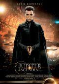 """Постер 7 из 22 из фильма """"Восхождение Юпитер"""" /Jupiter Ascending/ (2015)"""