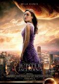 """Постер 8 из 22 из фильма """"Восхождение Юпитер"""" /Jupiter Ascending/ (2015)"""