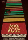 "Постер 2 из 2 из фильма ""Макс Роуз"" /Max Rose/ (2013)"