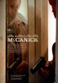 """Постер 1 из 3 из фильма """"МакКаник"""" /McCanick/ (2013)"""