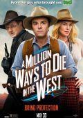 """Постер 12 из 12 из фильма """"Миллион способов потерять голову"""" /A Million Ways to Die in the West/ (2014)"""