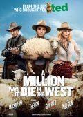 """Постер 10 из 12 из фильма """"Миллион способов потерять голову"""" /A Million Ways to Die in the West/ (2014)"""