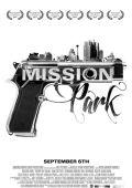 """Постер 2 из 2 из фильма """"Mission Park"""" /Mission Park/ (2013)"""